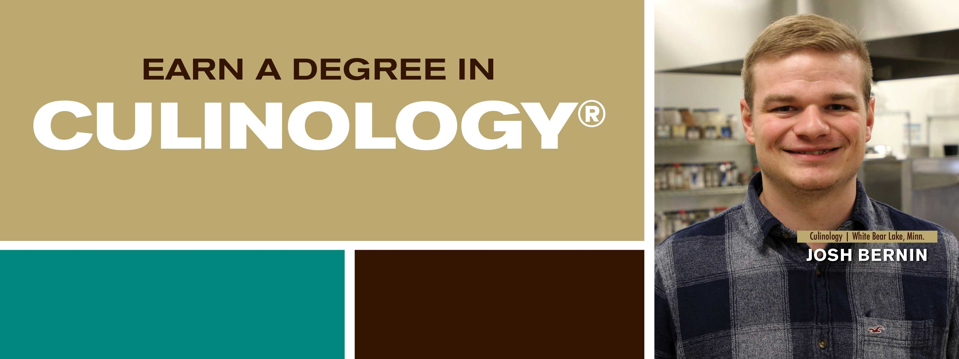 Earn A Degree In Culinology - Discover. Engage. Lead.