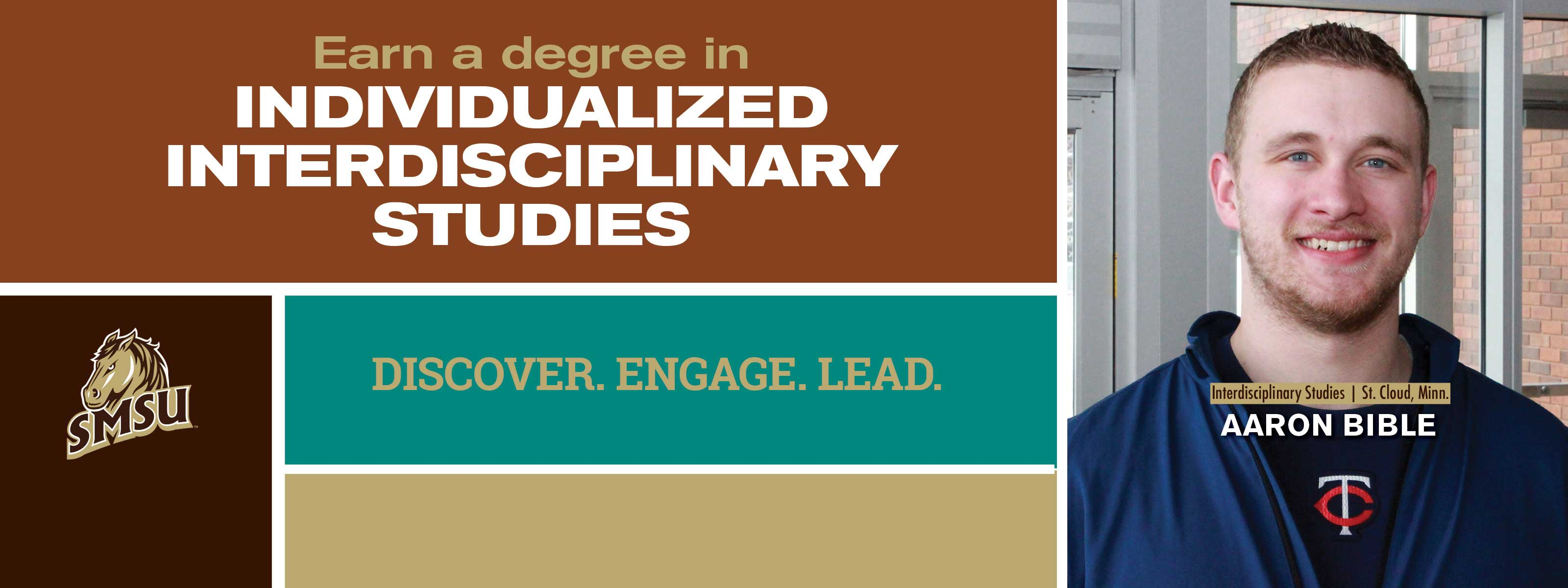 Earn A Degree In Individualized Interdisciplinary Studies - Discover. Engage. Lead.