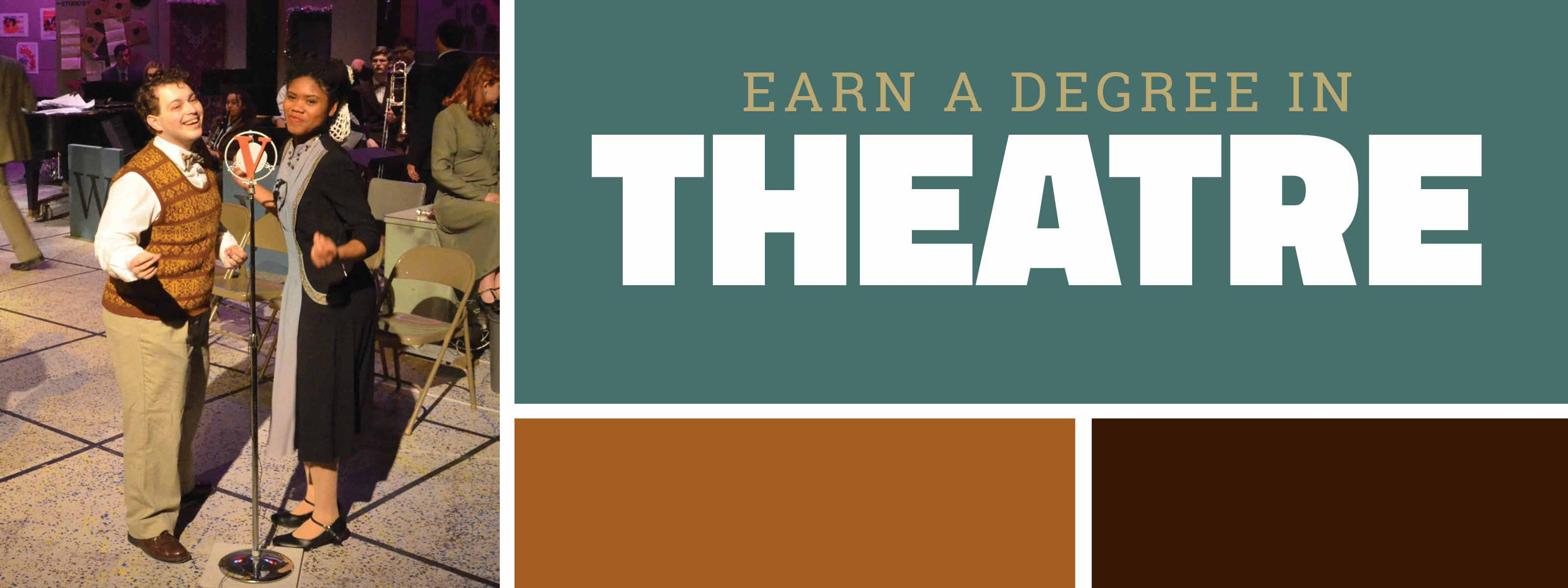 Earn a Degree in Theatre
