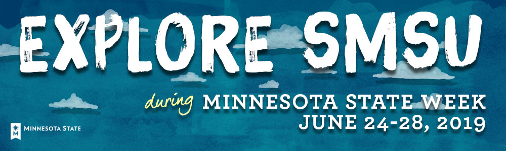 Explore SMSU during Minnesota State Week - June 24-28, 2019