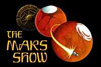 The Mars Show
