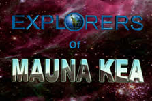 The Explorers of Mauna Kea