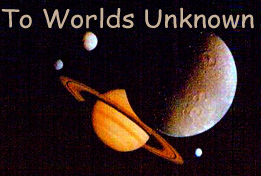 To Worlds Unknown