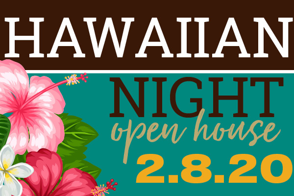 Hawaiian Night Open House