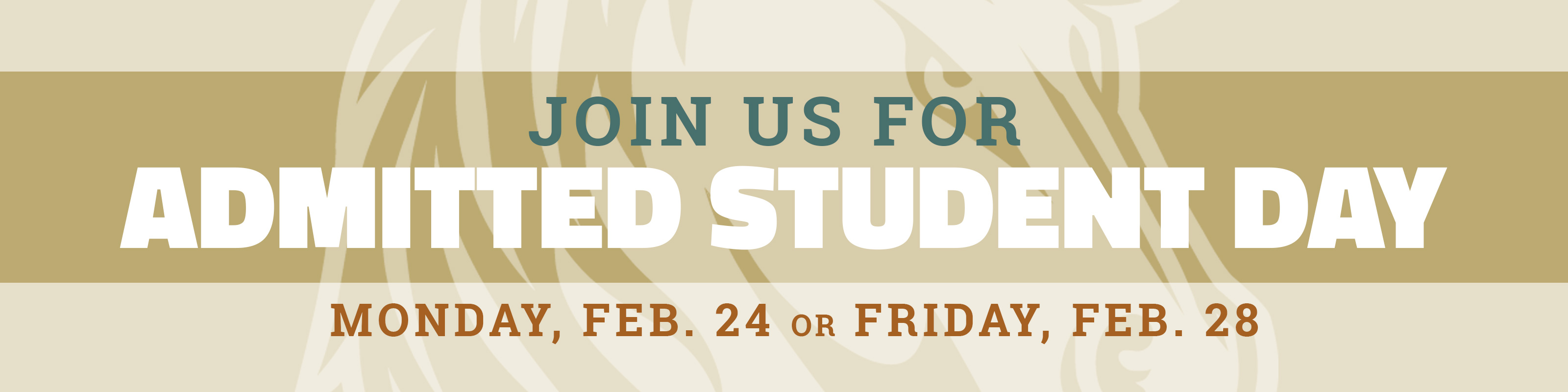 Join us for admitted student day - Monday, February 24th or Friday, February 28th