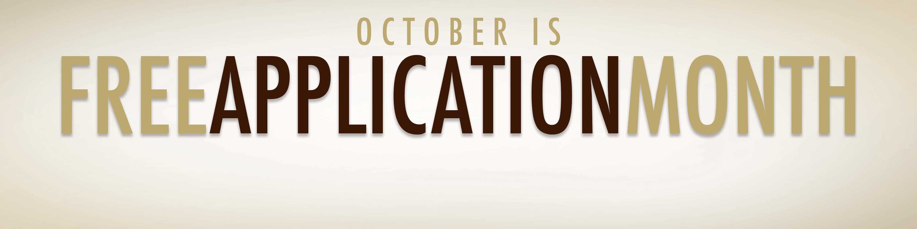 FREE APPLICATION MONTH