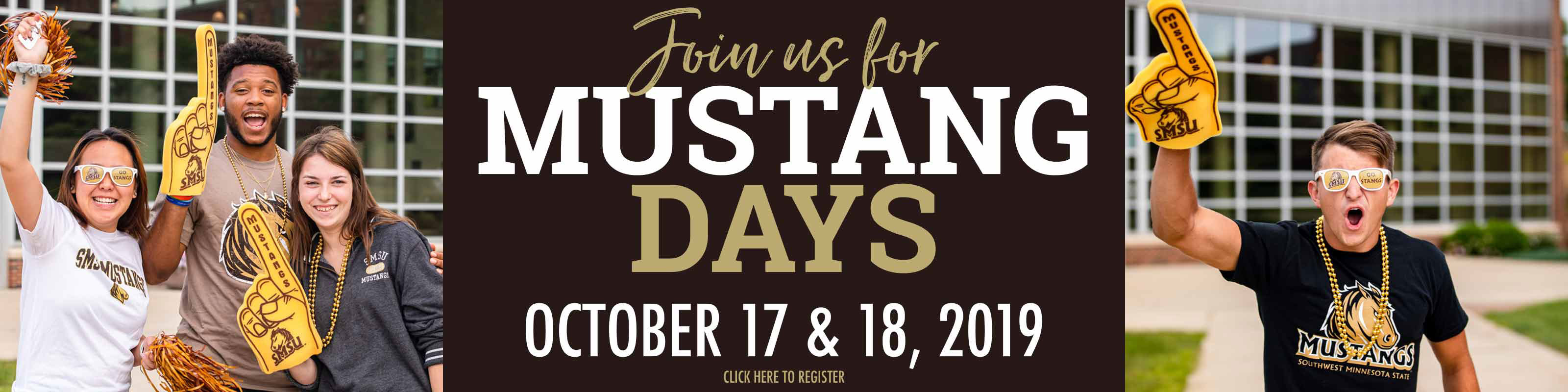Join us for Mustang Days - October 17 and 18, 2019 - Click here to register