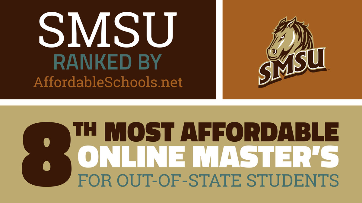 SMSU Ranked 8th Nationally for Affordable Online  Master's for Out-of-State Students
