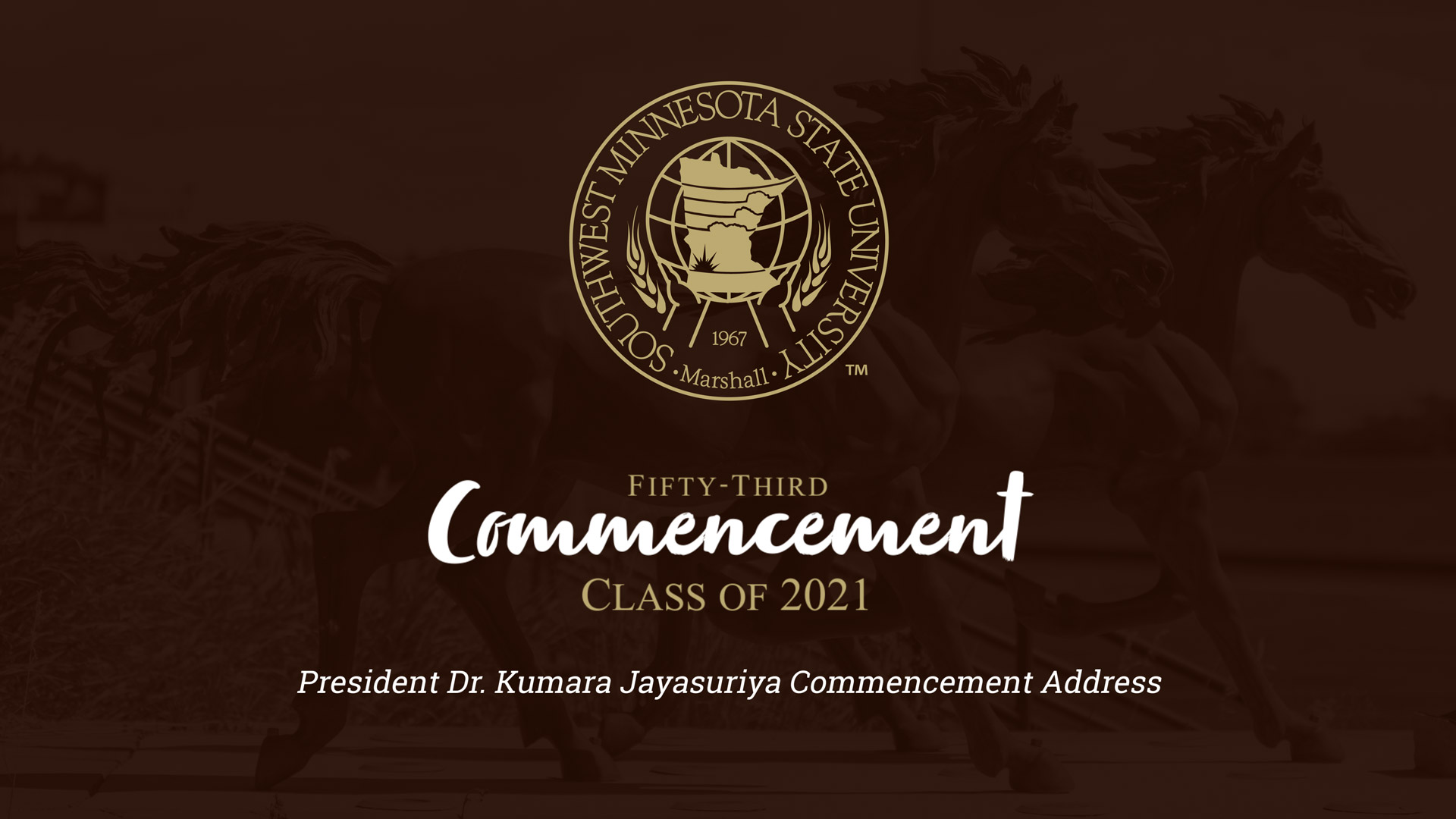 President Kumara Jayasuriya Commencement Address: Class of 2021