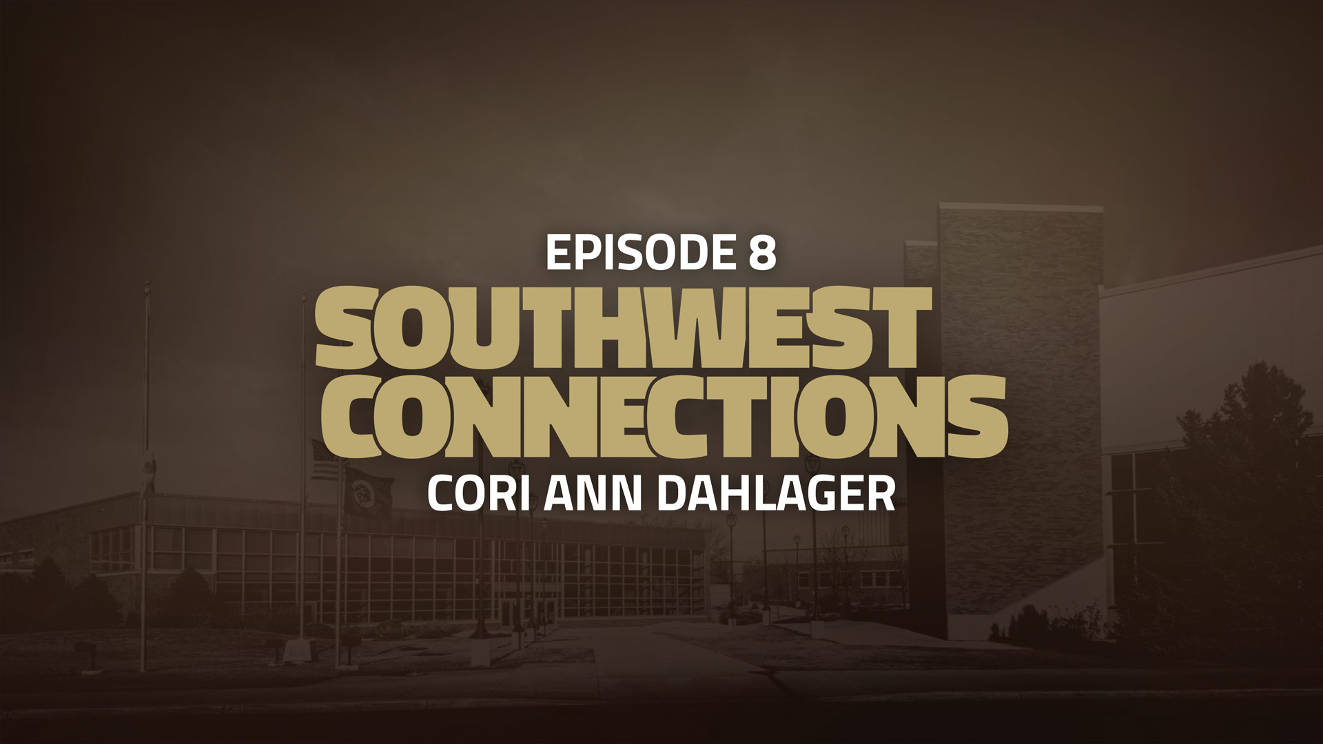 Southwest Connections Episode 8: Cori Ann Dahlager