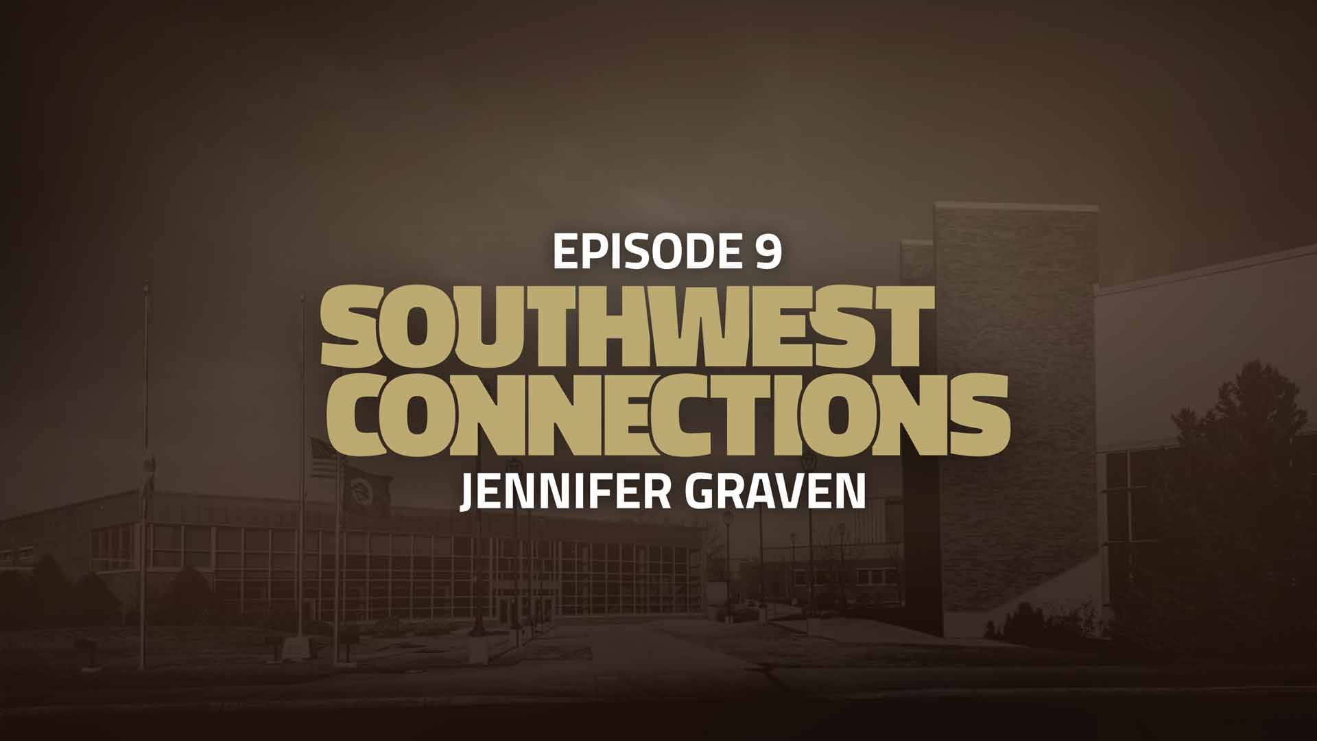 Southwest Connections Episode 9: Jennifer Graven